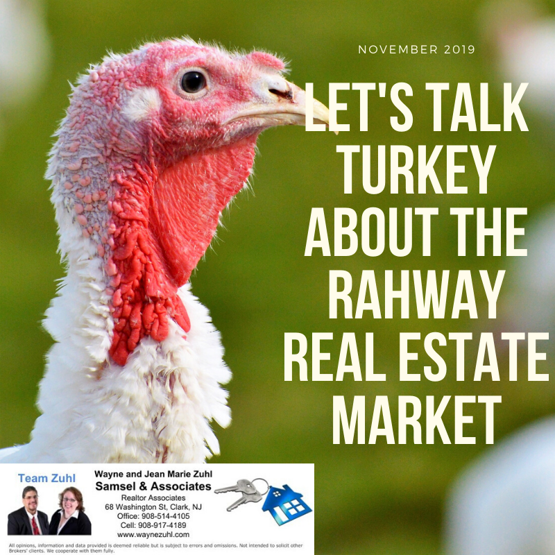 Let's talk turkey about the rahway real estate market